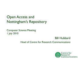 Open Access and the Nottingham Repository