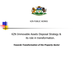 KZN Immovable Assets Disposal Strategy & its role in