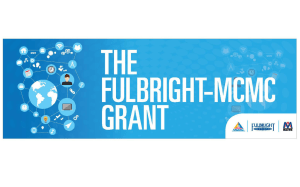 The Fulbright MCMC Grant - Malaysian Communications And