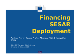 Financing SESAR Deployment Richard Ferrer, Senior Project