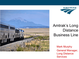 P&L responsibility for all Amtrak Long Distance services
