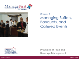 Chapter 9 Managing Buffets, Banquets, and Catered Events
