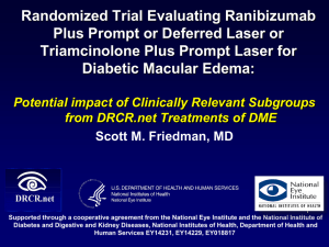 Randomized Trial Evaluating Ranibizumab Plus Prompt or Deferred