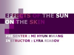 Mi Hyun Hwang (Claire), Effects of the Sun