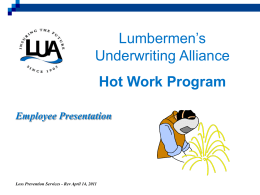 Hot Work (Employee). - Lumbermen`s Underwriting Alliance