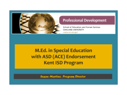 Autism / ASDW Endorsement with optional M.Ed. In Special Education