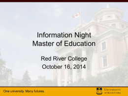 Information Night * U of MB M.Ed.