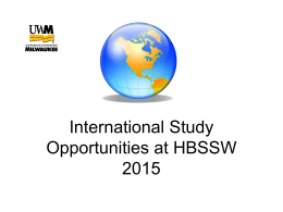 International Study Opportunities at HBSSW 2009