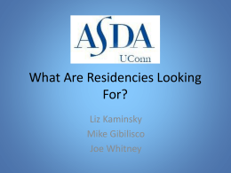 What Are Residencies Looking For?