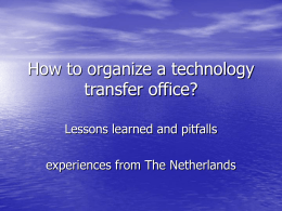 How to organize a technology transfer office?