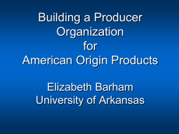 Building a Producer Organization for American Origin Products