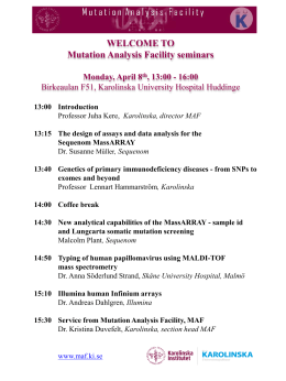 WELCOME TO Mutation Analysis Facility seminars Monday