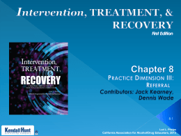 Chapter 8 pptx - California Association for Alcohol/Drug Educators