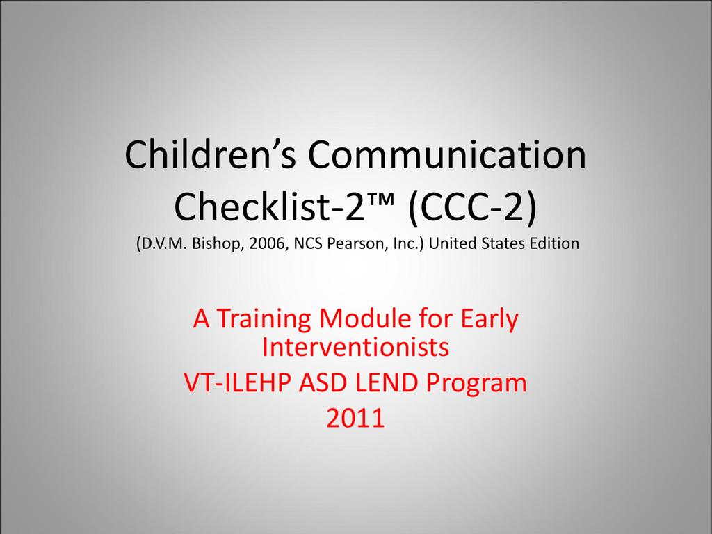 Children`s Communication Checklist-2™ (CCC