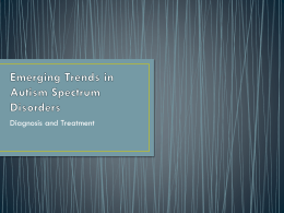 Emerging Trends in Autism Spectrum Disorders