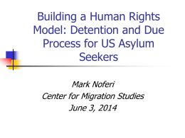Detention, Due Process and Internal Barriers to