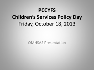 OMHSAS Policy Day Presentation