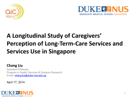 Caregiver`s Perception of Long Term Healthcare Services and