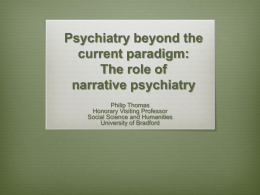 Psychiatry beyond the current paradigm: The role of narrative