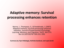 Adaptive memory: Survival processing enhances