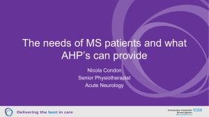 The needs of MS patients and what AHP*s can provide