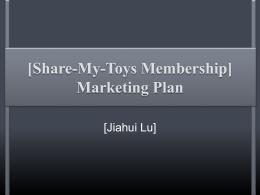[Share-My-Toys Membership] Marketing Plan