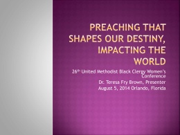 Preaching that Shapes Our Destiny, Impacting the World (powerpoint)