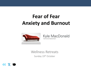 Fear of fear: anxiety and burnout