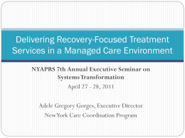 Delivering Recovery-Focused Treatment Services in a Managed