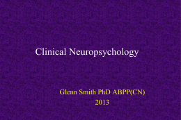 Neuropsychology of Alzheimer*s Disease