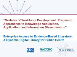 Enterprise Access to Evidence-Based Literature