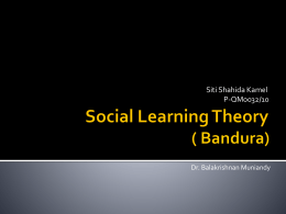 Social Learning Theory ( Bandura)
