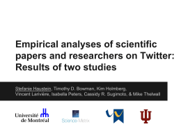 Empirical analyses of scientific papers and researchers on Twitter