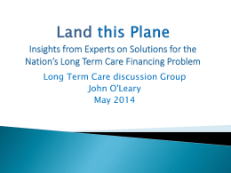 Land this Plane - Long Term Care Discussion Group