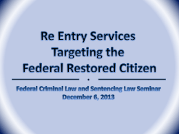 Re Entry Services for the Federal Restored Citizen