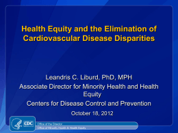 Health Equity and the Elimination of Cardiovascular Disease