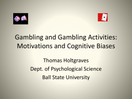 Motivations and Cognitive Biases - Holtgraves