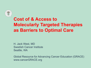 Cost of & Access to Molecularly Targeted Therapies