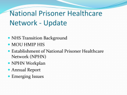 National Prisoner Healthcare Network - Update