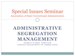 Administrative Segregation Management