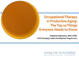 Occupational Therapy in Productive Aging: Top 10 Things