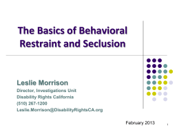 Reducing Behavioral Restraint & Seclusion & SB 130