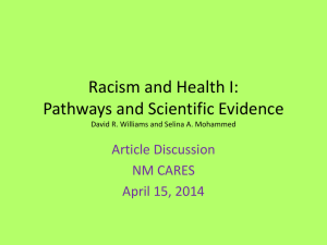 Racism and Health I: Pathways and Scientific Evidence David R