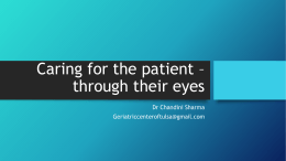 Caring for Alzheimer*s patient * through their eyes