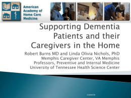 Managing Dementia at Home: The VA REACH Program