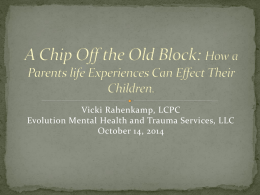 Inter-generational Trauma– Focused Parenting Program