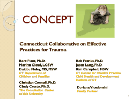DCF Trauma-Based Initiatives - Center for Children`s Advocacy