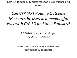 Can CYP IAPT Routine Outcome Measures be used in a
