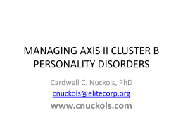 MANAGING AXIS II CLUSTER B PERSONALITY DISORDERS