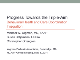 Progress Towards the Triple-Aim Behavioral Health and Care